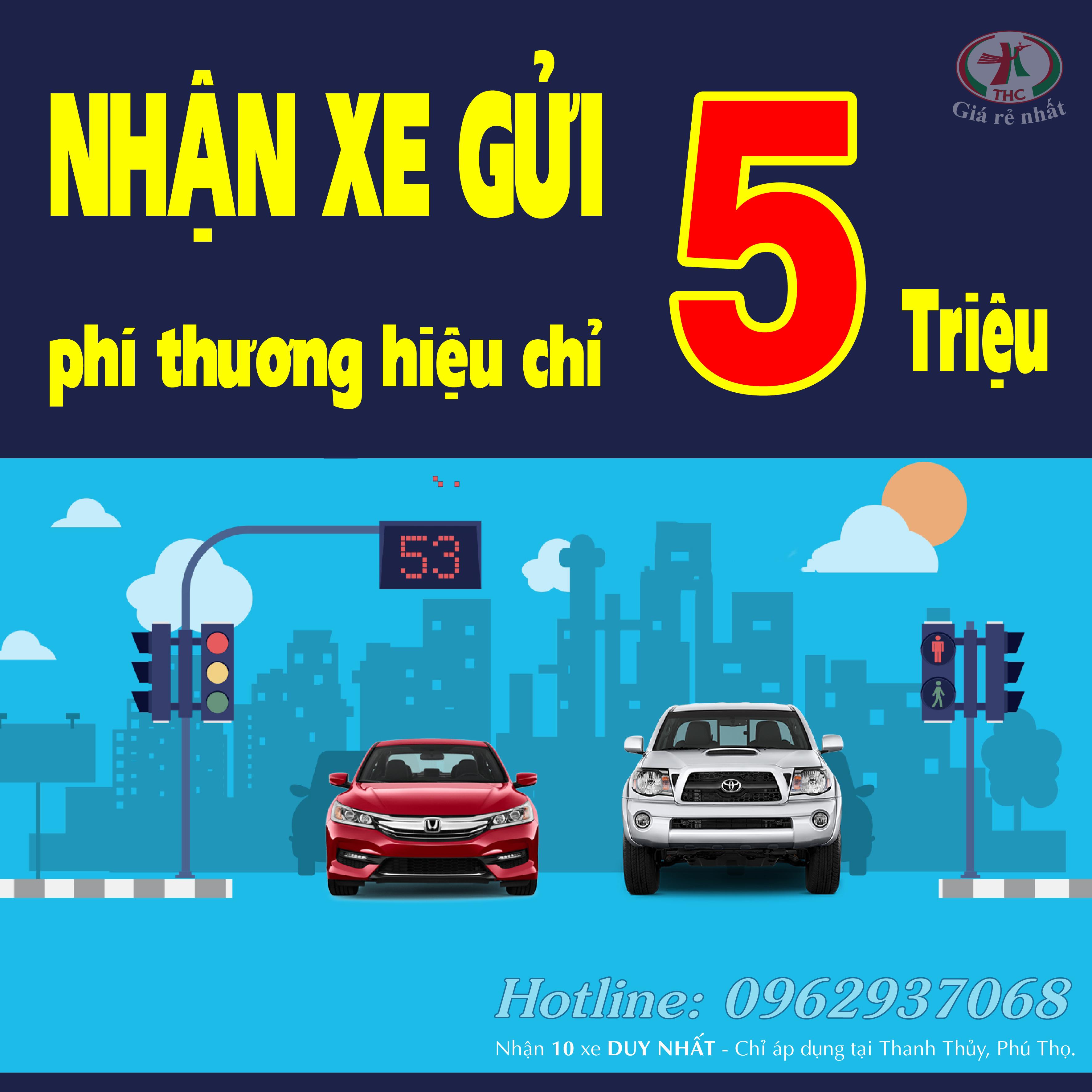 [ƯU ĐÃI LỚN] Nhận xe gửi Thanh Thủy, Phú Thọ – Phí thương hiệu chỉ 5tr!
