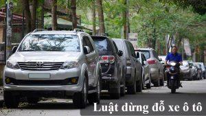luật dừng đỗ xe ô tô