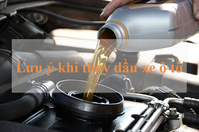 5 lưu ý để thay dầu xe hơi đúng cách, an toàn, tiết kiệm